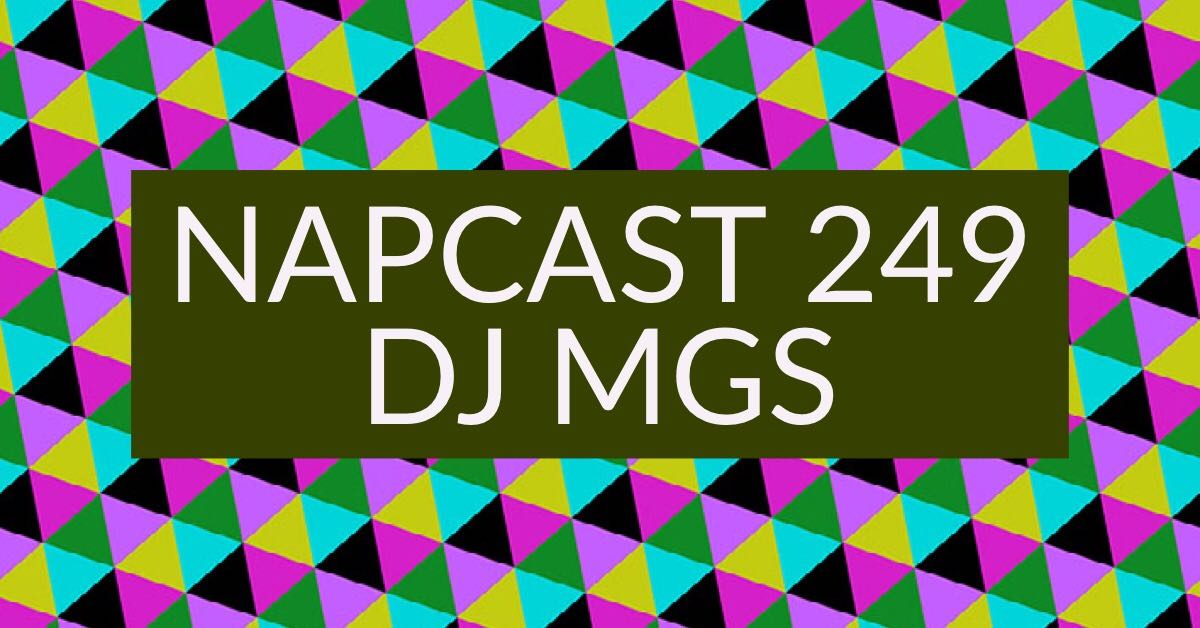 [Mix] NAP DNB presents NAPCast 249 - DJ MGS