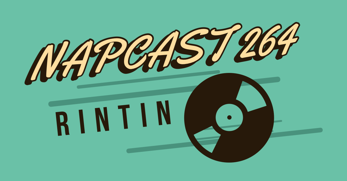 [Mix] NAP DNB presents NAPCast 264 - RinTin