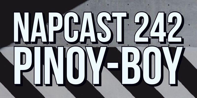 [Mix] NAP DNB presents NAPCast 242 - Pinoy-Boy